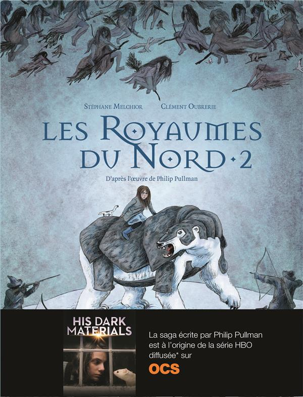 LES ROYAUMES DU NORD T2 Oubrerie Clément Gallimard